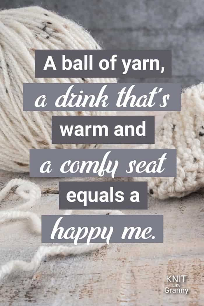 A ball of yarn, a drink that's warm and a comfy seat equals a happy me.
