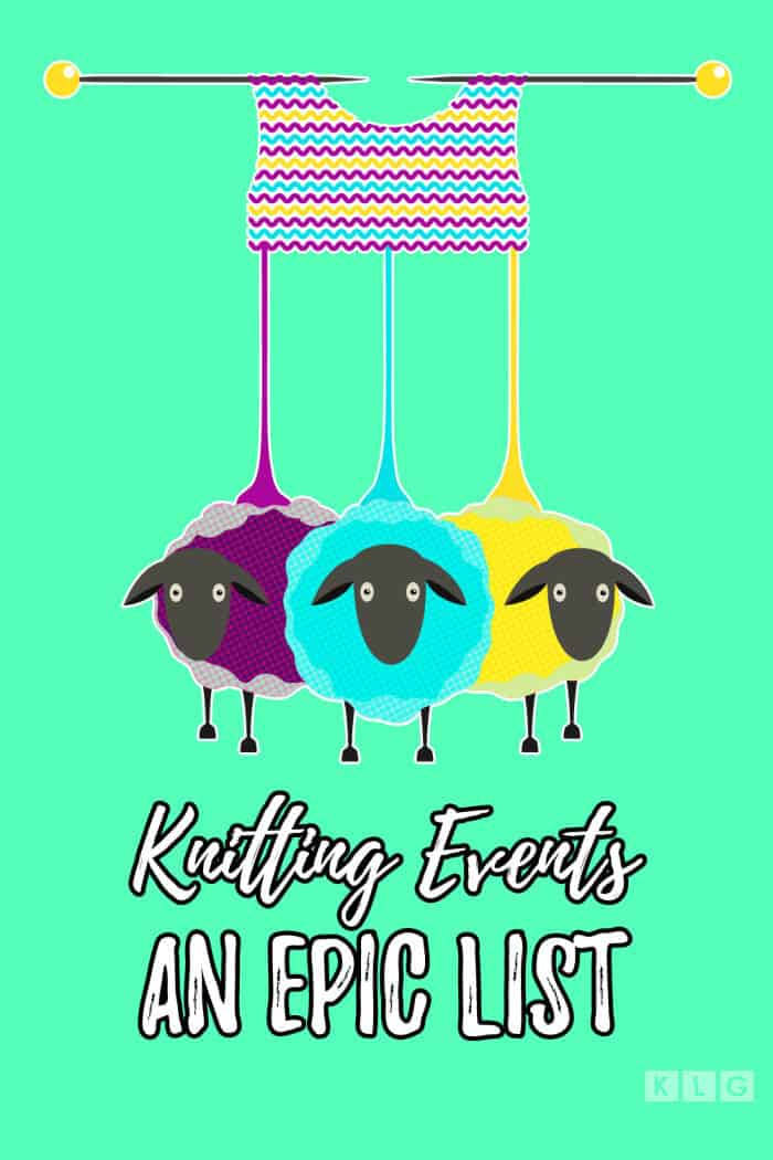 An Epic List of Knitting Events