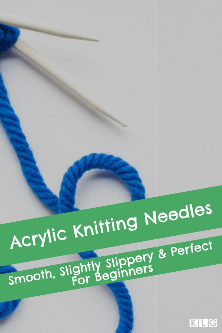 Acrylic Knitting Needles My Guide