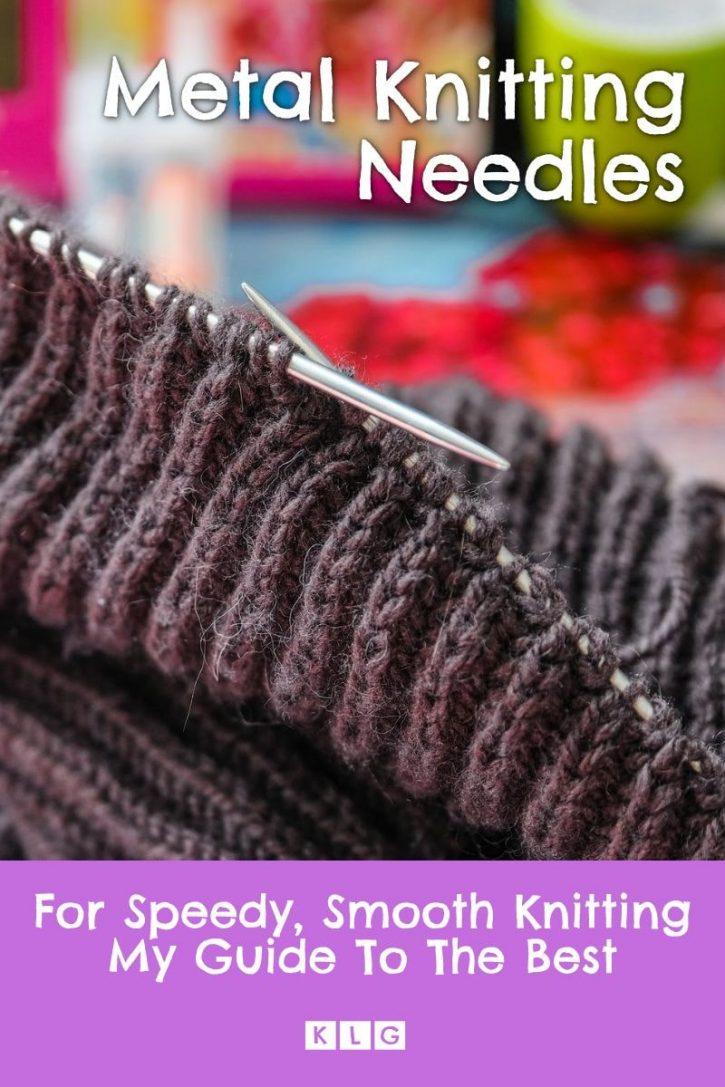 My Complete Guide To Metal Needles For Knitting Pin