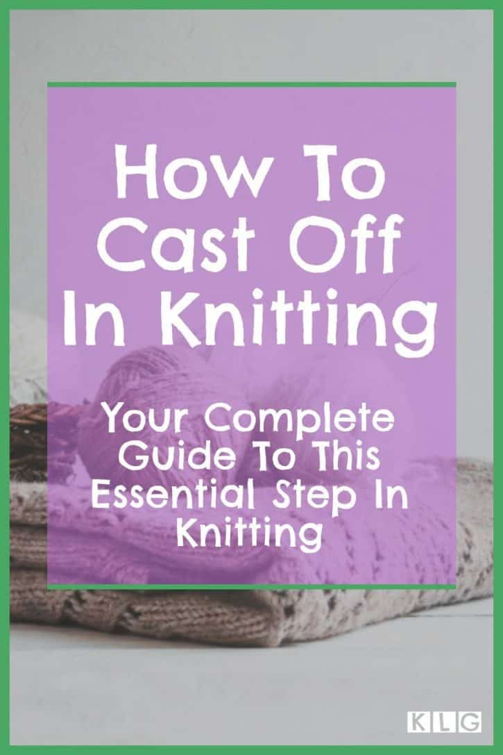 How To Cast Off In Knitting Pin