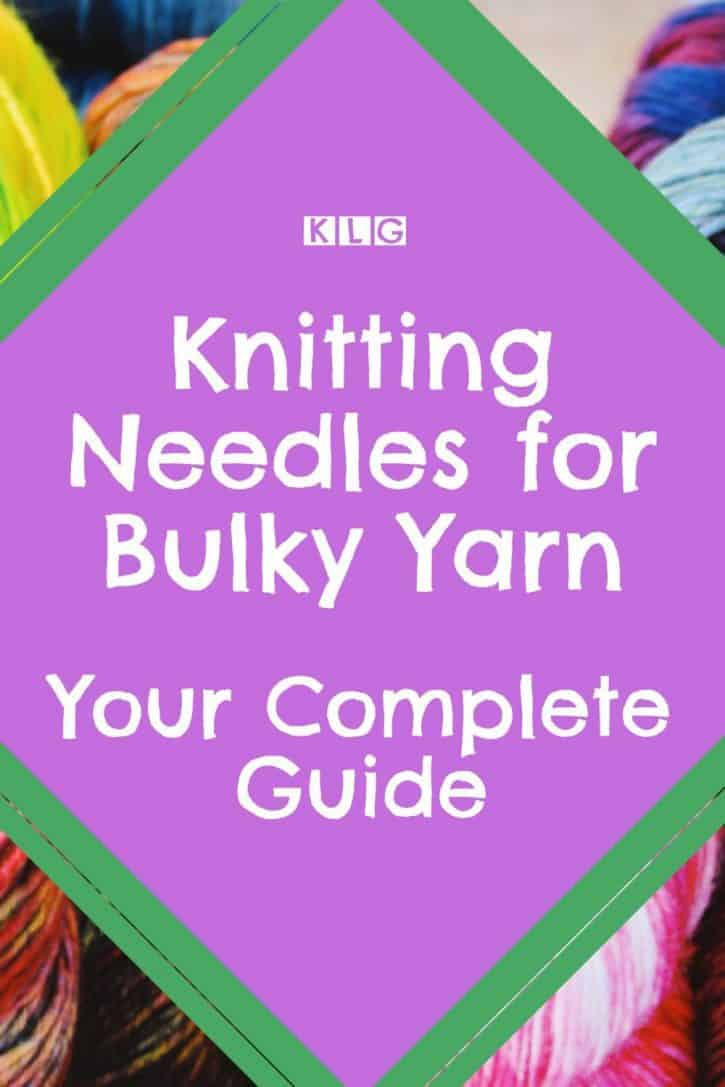 Best Knitting Needles For Bulky Yarn Pin